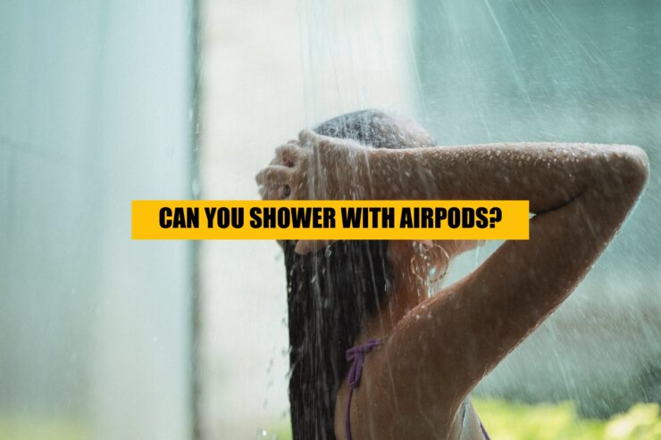 can you shower with airpods pro_